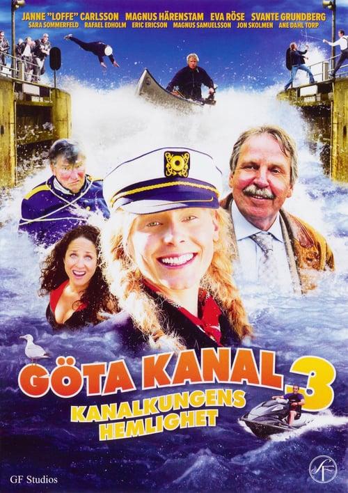 Göta kanal 3: Kanalkungens hemlighet