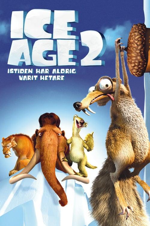 Ice age 2: Istiden har aldrig varit hetare
