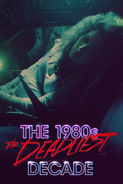 The 1980s: The deadliest decade
