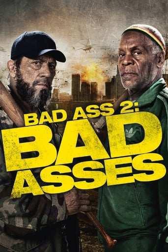Film: Bad Ass 2: Bad Asses
