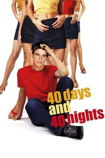 Film: 40 Days and 40 Nights