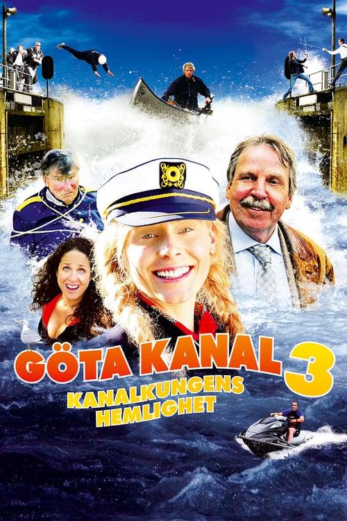 Film: Göta Kanal 3 - kanalkungens hemlighet
