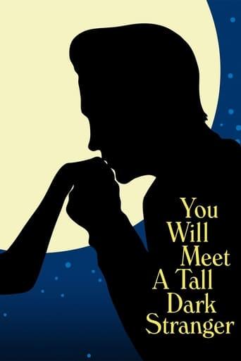 Film: Du kommer att möta en lång mörk främling