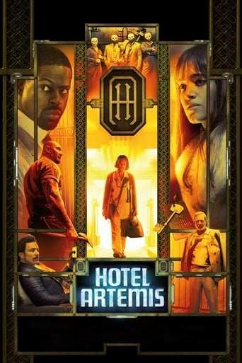 Film: Hotel Artemis