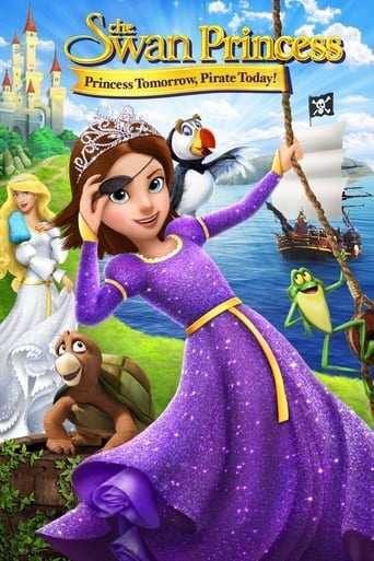 Film: The Swan Princess: Princess Tomorrow, Pirate Today!