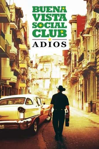 Film: Buena Vista Social Club: Adios