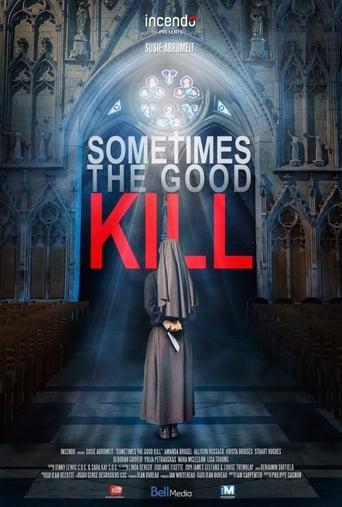 Film: Sometimes the Good Kill