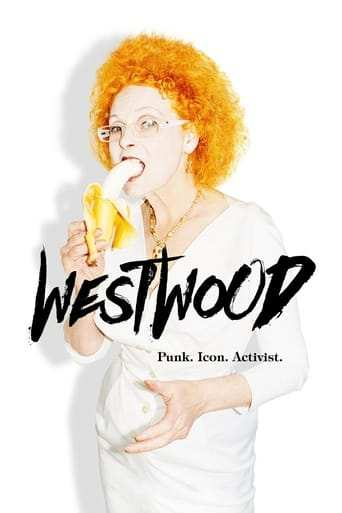 Film: Westwood: Punk, Icon, Activist