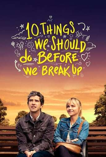 Film: 10 Things We Should Do Before We Break Up