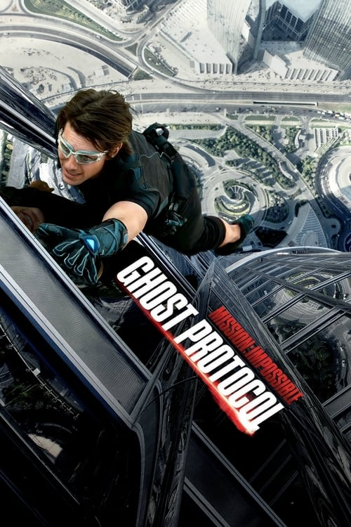 Film: Mission: Impossible - Ghost Protocol