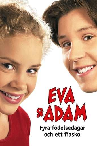 Eva & Adam - fyra födelsedagar och ett fiasko