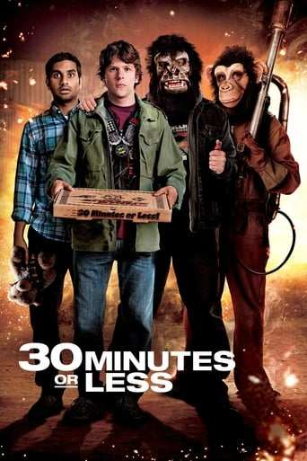 Film: 30 Minutes or Less