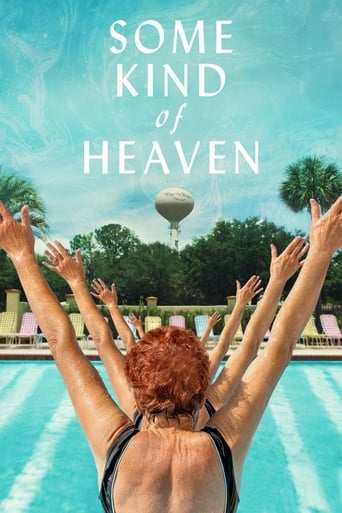 Film: Some Kind of Heaven