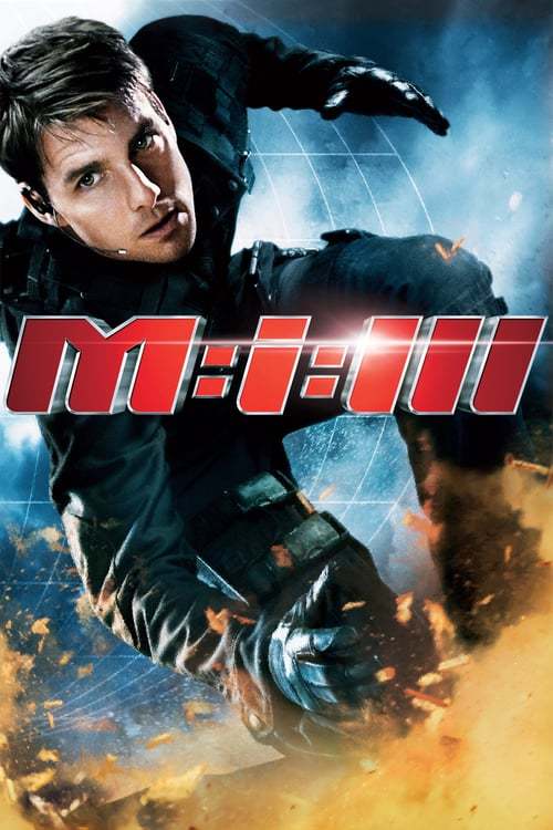 Film: Mission: Impossible III