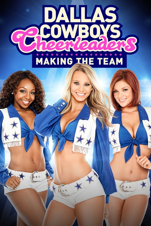 Tv-serien: Dallas Cowboys Cheerleaders: Making the Team
