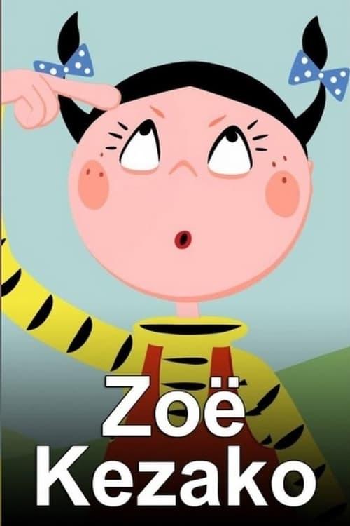 Tv-serien: Zoé Kézako