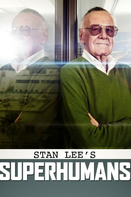 Tv-serien: Stan Lee's Superhumans