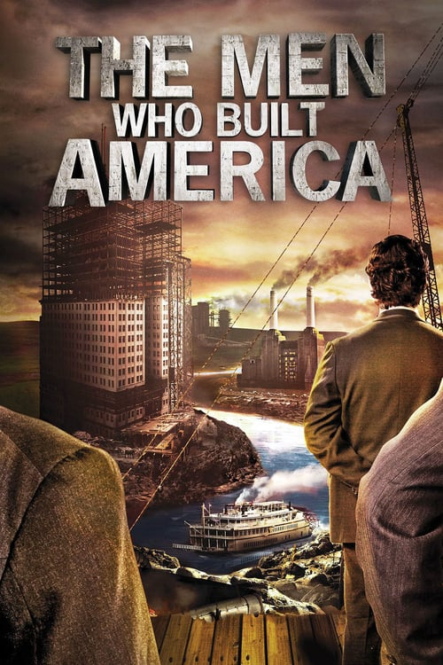 Tv-serien: The Men Who Built America