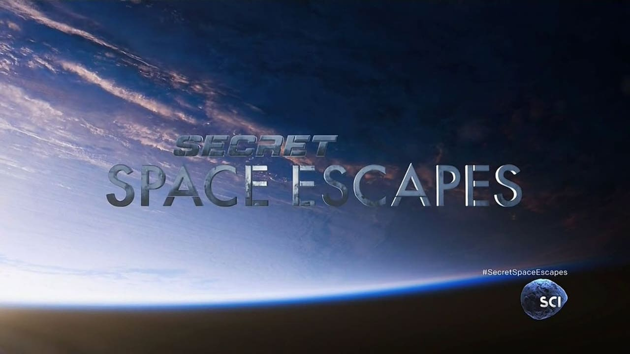 Discovery Science - Secret space escapes
