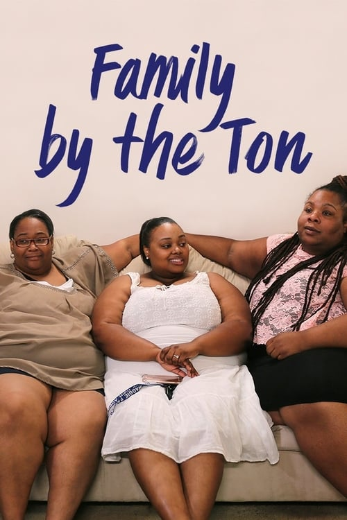Tv-serien: Family By the Ton