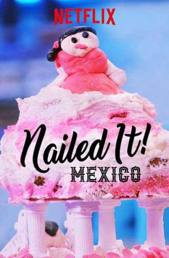 Tv-serien: Nailed It! Mexico