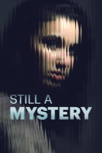 Tv-serien: Still a Mystery